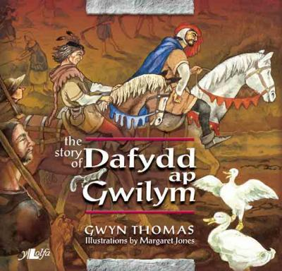 A picture of 'The Story of Dafydd ap Gwilym' 